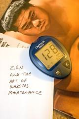 December 7 2007 day 57 - Diabetes and zen