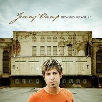 Jeremy Camp - Beyond Measure (2006)