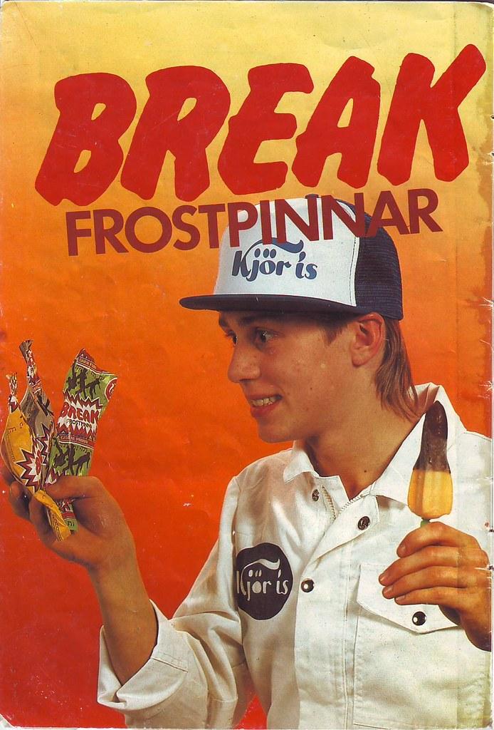 Break frostpinnar!