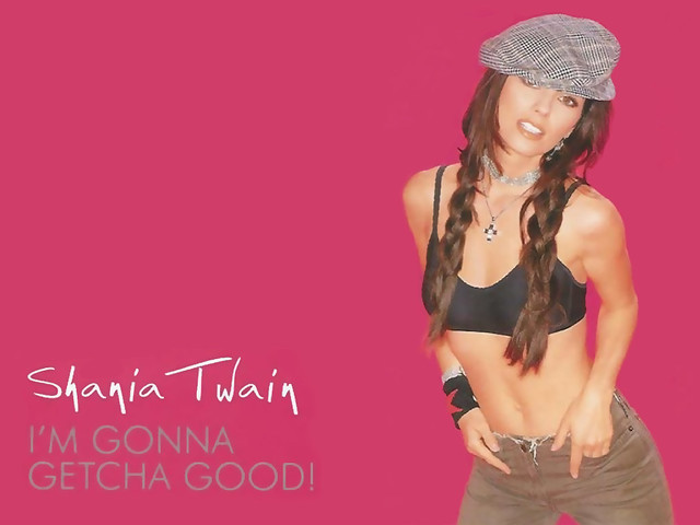 Dj_Shania Twain (Getcha Good) by lilsk8ter420