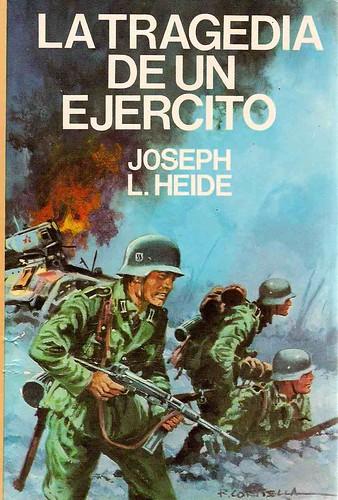 Heide La Tragedia de un Ejército