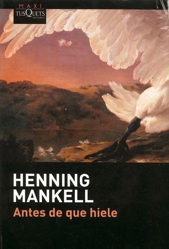 Henning Mankell, Antes de que hiele