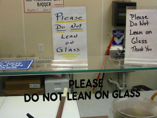 PLEASE DO NOT LEAN ON GLASS