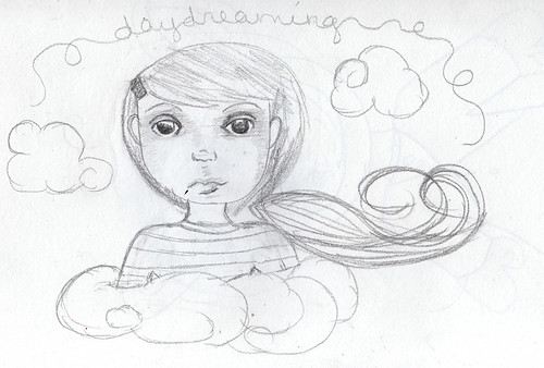 Daydreaming - Sketch