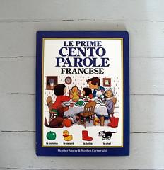 Le Prime Cento Parole; Francese (citypix) Tags: book libro livre francais francese citypix librobambino