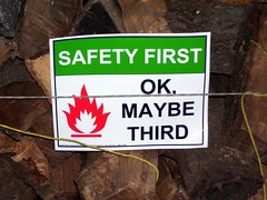 Safety First: OK, Maybe Third