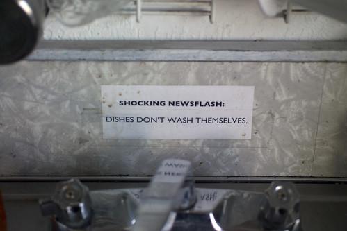 SHOCKING NEWSFLASH: Dishes don't wash themselves