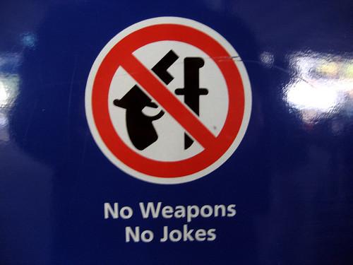No Weapons No Jokes