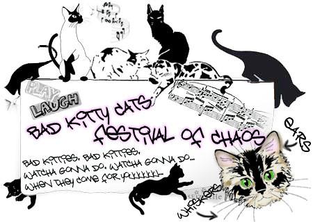 Bad Kitty Cat Festival Of Chaos No.20
