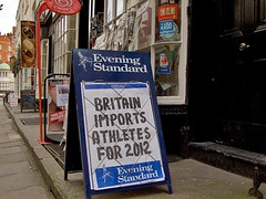 """Britain imports athletes for 2012"" - Evening Standard, 25 Jan 2008 (chrisjohnbeckett) Tags: street urban news sport newspaper athletics competition headline bloomsbury woburnwalk olympics athlete import eveningstandard shopfront 2012 olympicgames nationality thomascubitt chrisbeckett"