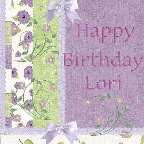 Happy Birthday Lori! 1564391894_1aa4d3ce15