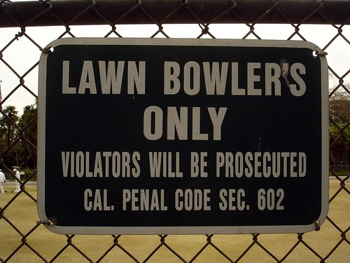lawn bowlers only