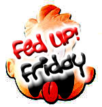 FedUpFriday
