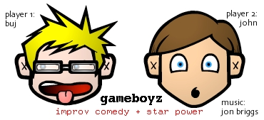 gameboyz: improv comedy + star power