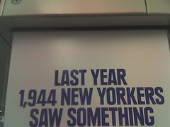 astonishlingly low number of new yorkers have the gift of vision (ramsay stirling) Tags: new york fear paranoia ifyouseesomethingsaysomething scaremongering fearmongering