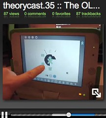 "theory.isthereason » theorycast.35 :: OLPC = Really ""Social"" Computing"