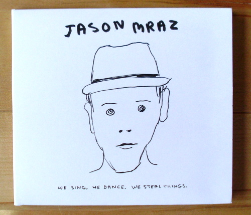 jason mraz - we sing, we dance, we steal things - front