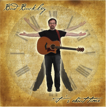 "Bud Buckley-""it's About Time"" CD Cover"