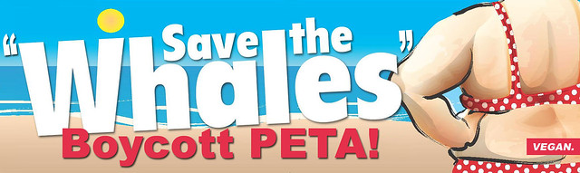 Save the Whales, Boycott PETA (Large)