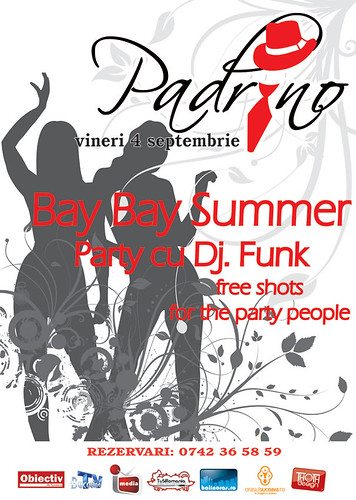 4 Septembrie 2009 » Bay Bay Summer Party cu DJ Funk