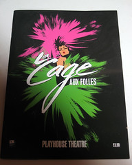 La Cage Aux Folles Programme (kirstiefuller) Tags: west london john la theatre cage end playhouse aux 2009 westend folles lacageauxfolles playhousetheatre johnbarrowman barrowman
