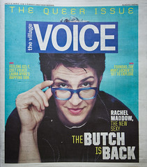 Rachel on the cover of The Village Voice (The Rachel Maddow Show) Tags: msnbc villagevoice rachelmaddow therachelmaddowshow