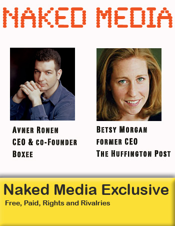 Naked Media: Avner Ronen, Betsy Morgan