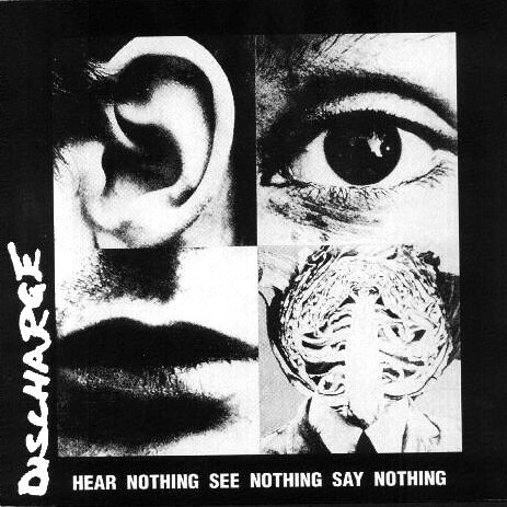 Hear Nothing See Nothing Say Nothing-Discharge