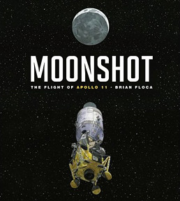 Review of the Day   Moonshot: The Flight of Apollo 11 by Brian Floca