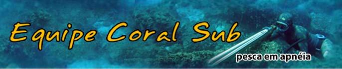 Equipe Coral Sub - Pesca em Apnéia