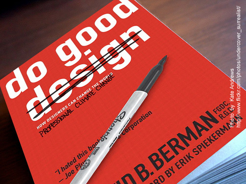 #5 Do Good Design: How Designers Can Change the World