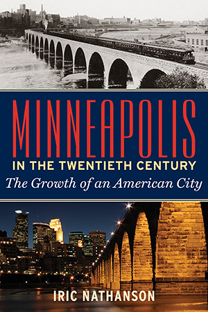 Minneapolis in the 20th Century book cover