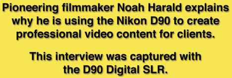 The Nikon D90 Hits Prime Time