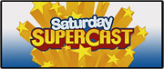 Saturday Supercast