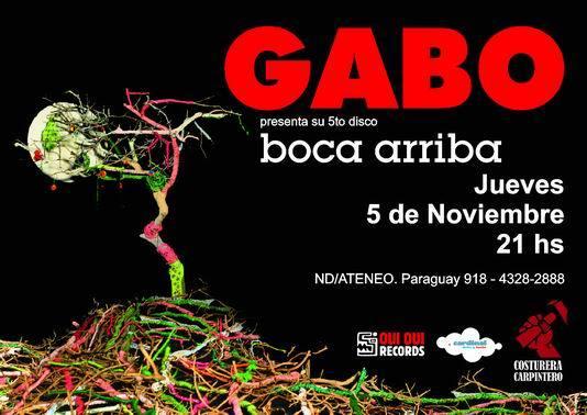 """GABO presenta """"Boca arriba"""" en el ND/Ateneo. Jueves 5 de Noviembre.  21hs"""