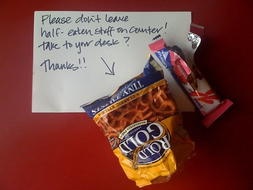Please don't leave half-eaten stuff on the counter! Take to your desk? Thanks!!