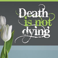deathisnotdying dot com