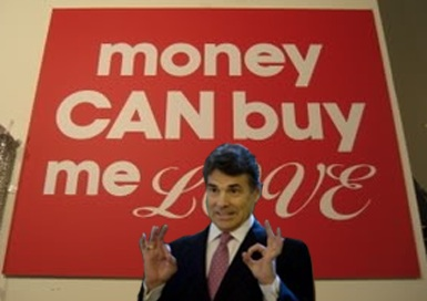 Money can't by Rick Perry love