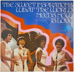 THE SWEET INSPIRATIONS, WHAT THE WORLD NEEDS NOW IS LOVE (Spike Armerdillo) Tags: records vinal 3313 lpsalbums thesweetinspirations whattheworldneedsnowislov