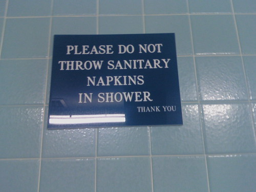 Please do not throw sanitary napkins in shower. THANK YOU