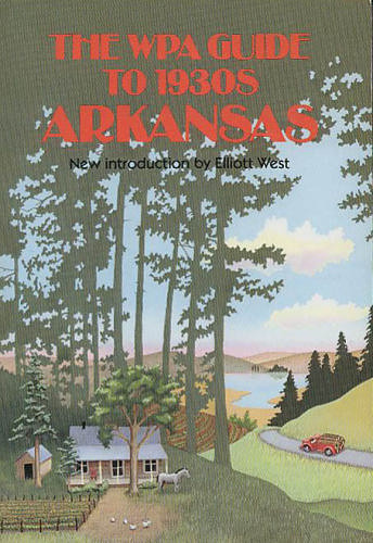WPA Guide to 1930s Arkansas