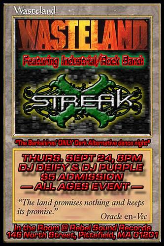 Streak @ Wasteland on Sept 24th