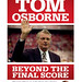 J5716- Tom Osborne - Beyond the Final Score