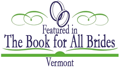 Featured in the Vermont edition of The Book for All Brides