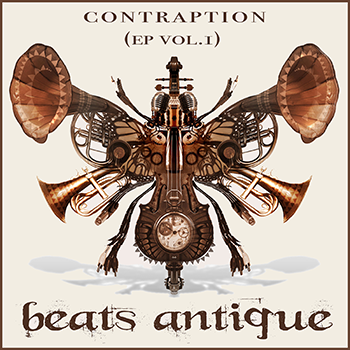 Beats Antique: Contraption (EP VOL. 1)