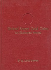 Bowers U.S. Gold Coins