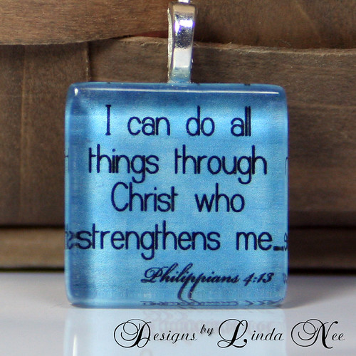 I CAN DO ALL THINGS THROUGH CHRIST WHO STRENGTHENS ME Philippians 4:13 bible ...