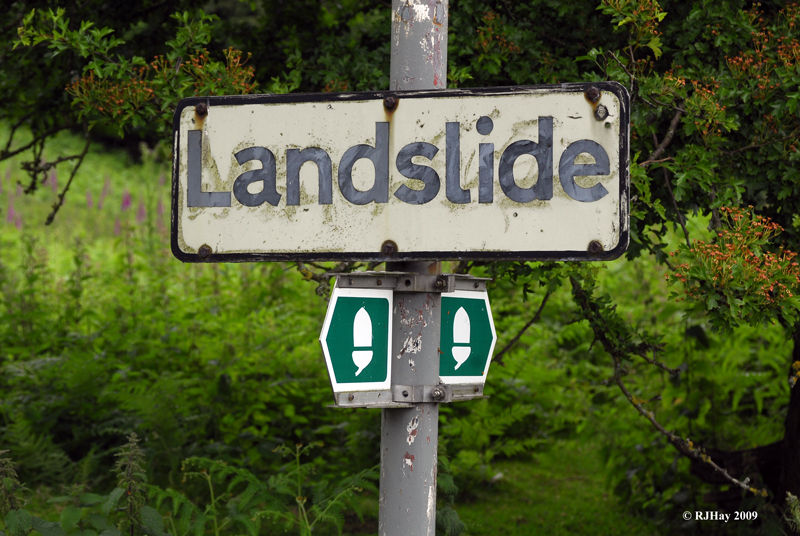 Landslide - An encouraging (LOL) sign as we hiked up to the Offa's Dyke Trail high above Llangollen.