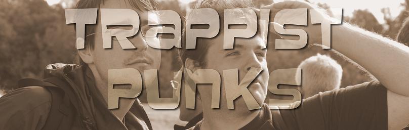 Trappist Punks