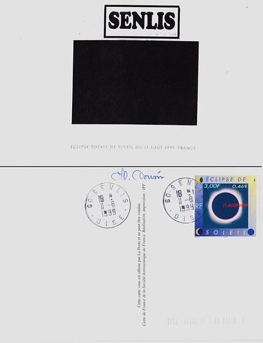11 AOÛT 1999 / ECLIPSE TOTALE DU SOLEIL / CARTE ET CACHET DE SENLIS